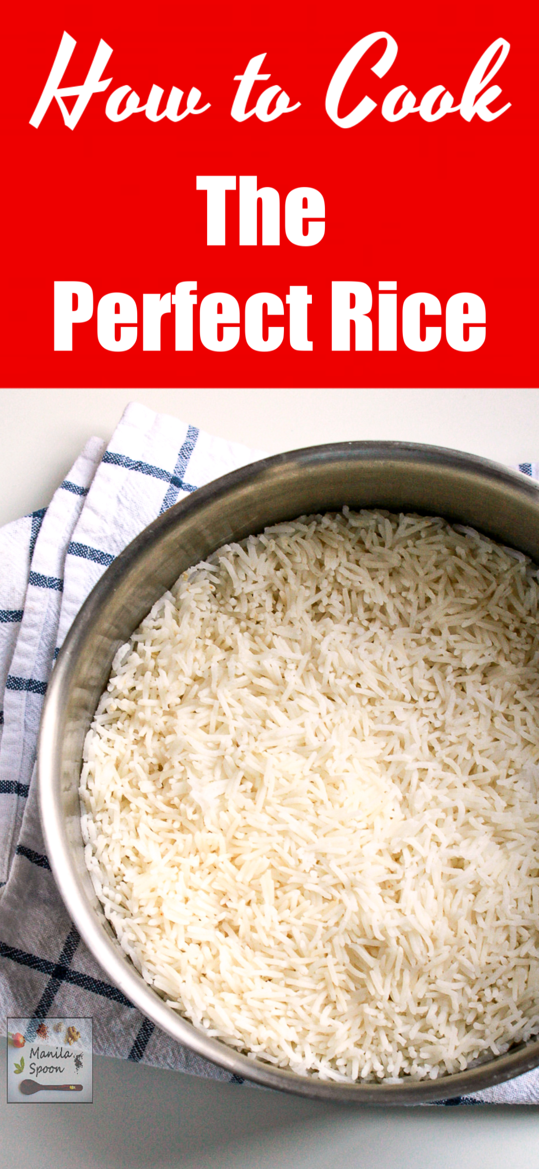 How To Cook the Perfect Rice