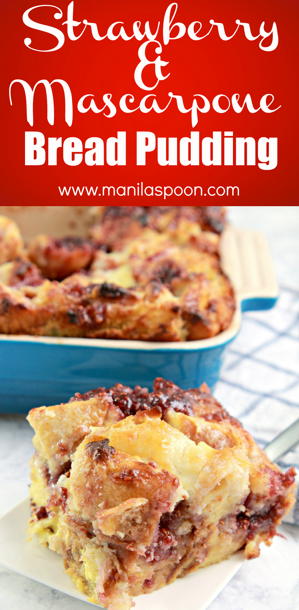 Such a show-stopping breakfast or dessert - this delicious bread pudding is loaded with creamy mascarpone cheese and strawberry jam. For a different spin - use fresh berries that are in season! So good!