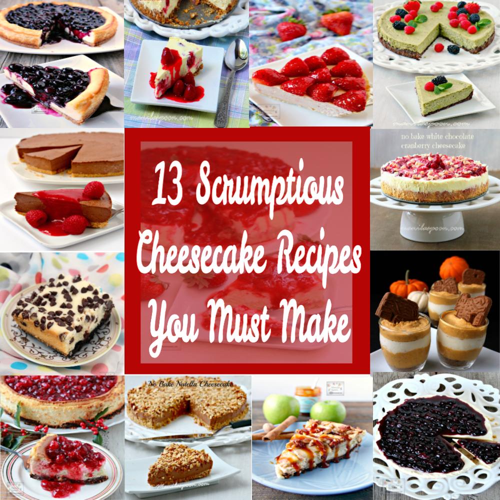 13 Scrumptious Cheesecake Recipes You Must Make